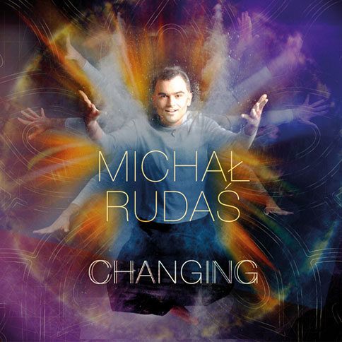 Michał Rudaś - Changing